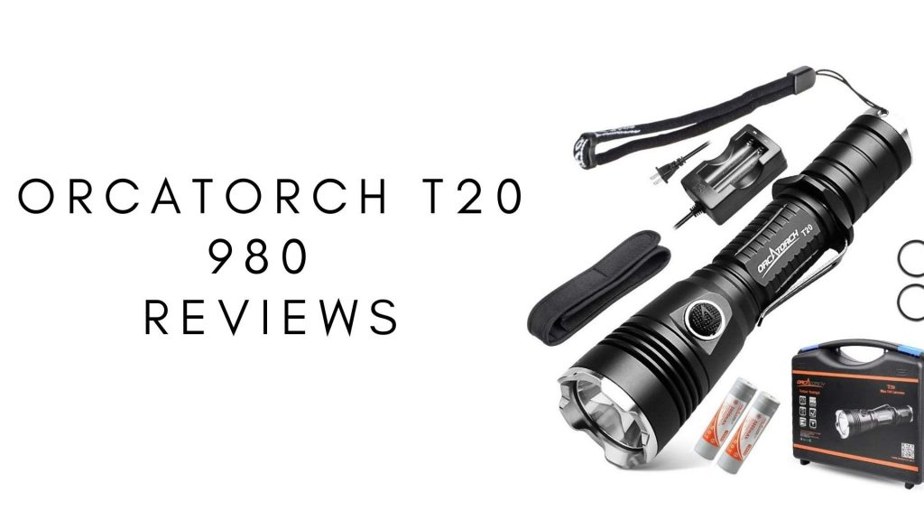 Orcatorch T20 980 1024x576 - Orcatorch T20 980 lumen Tactical Flashlight Review