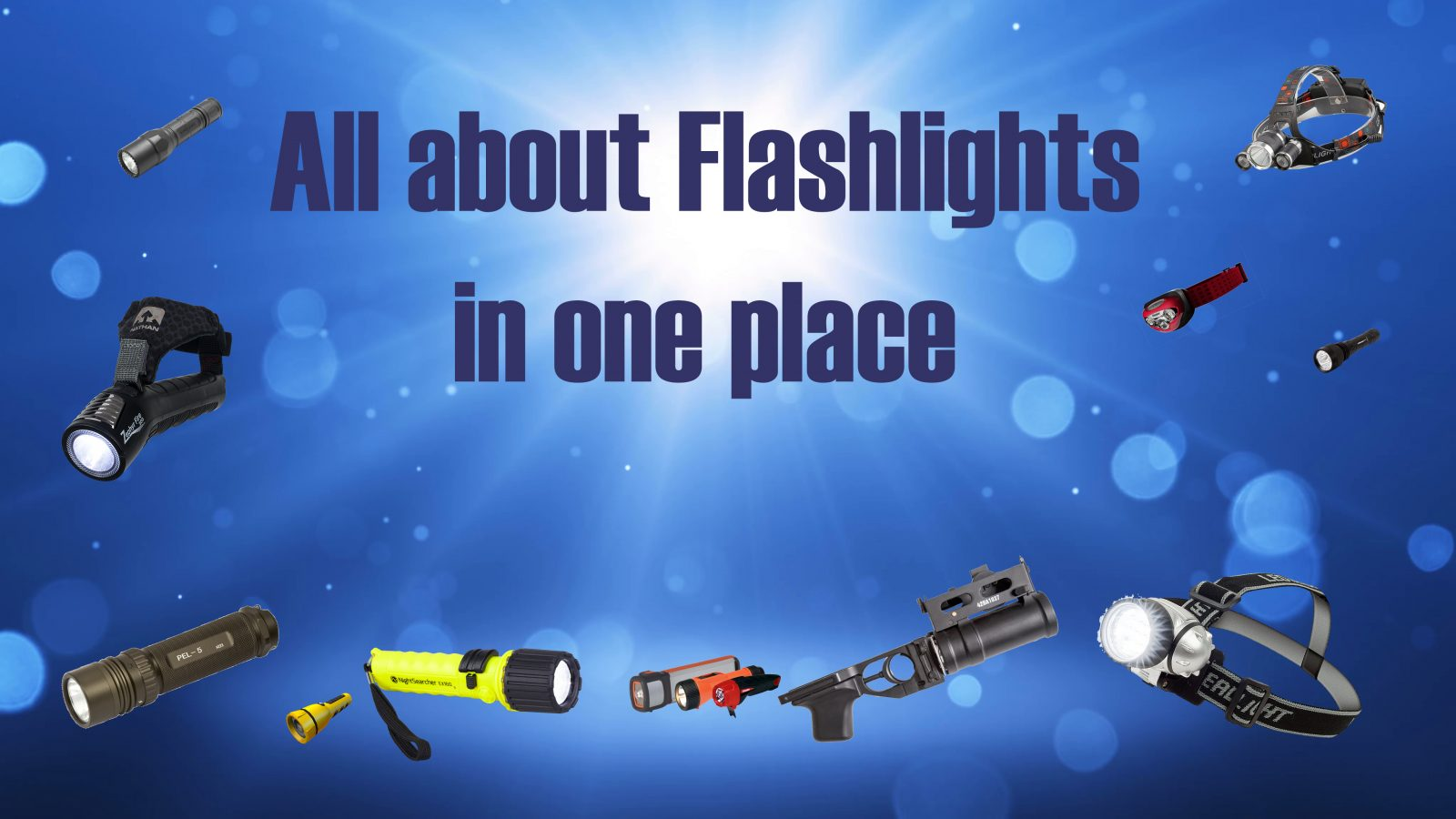 all about flashlight in one place